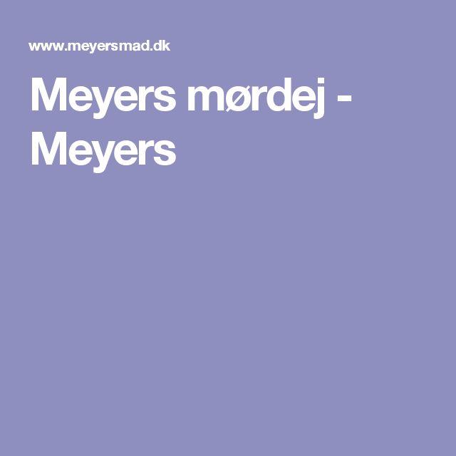 Meyers mørdej - Meyers