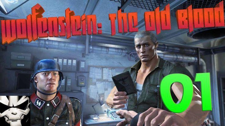 Wolfenstein: The Old Blood - Прохождение 01 - Снова в тюряге ☠