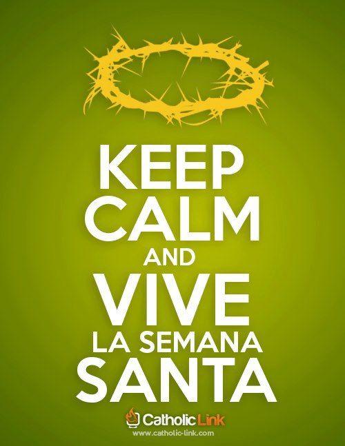 ¿Cómo has pensado pasar esta Semana Santa? Catholic-link | http://twitter.com/catholic_link