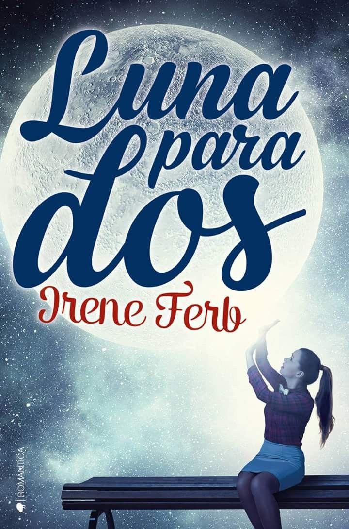 Resultado de imagen de Luna para dos Tapa blanda – 8 oct 2018 de Irene Ferb