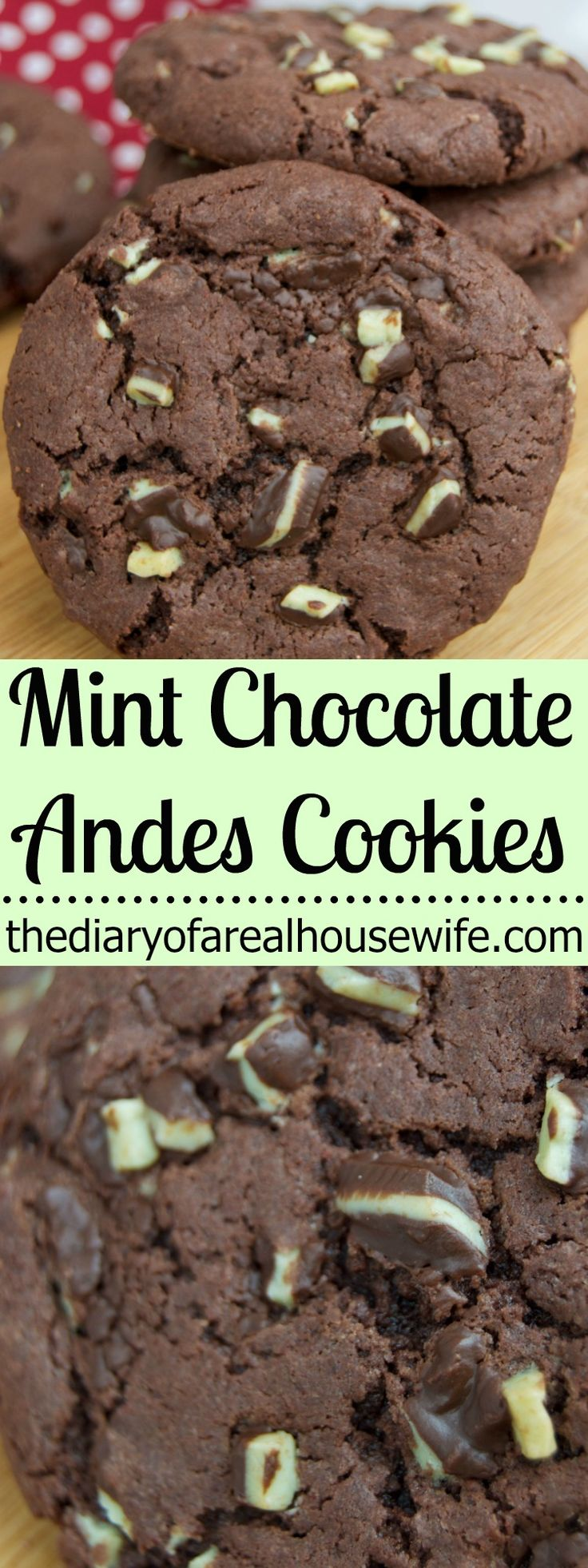 Mint Chocolate Andes Cookies. My FAVORITE holiday cookie. This is a must try this year.