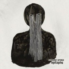 Obscure Sphinx - epitaphs (2016)