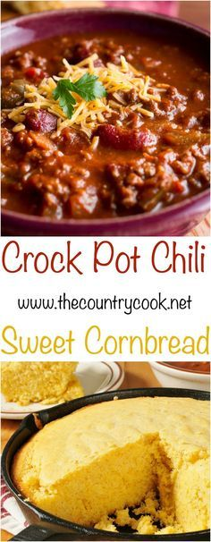 Crock Pot Chili recipe & Sweet Cornbread recipe from The Country Cook. The…