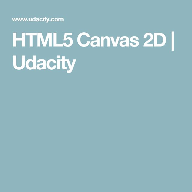 HTML5 Canvas 2D | Udacity