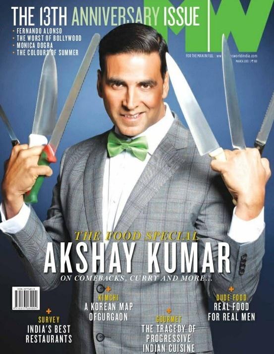 Akshay Kumar on The Cover of Men's World Magazine - March 2013.