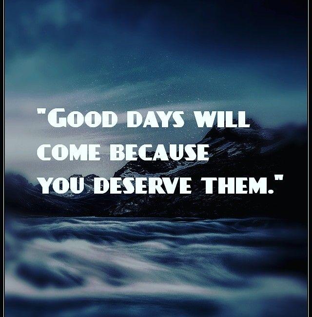 Good Days Will Smile Quotes Happy Quotes Happy Words