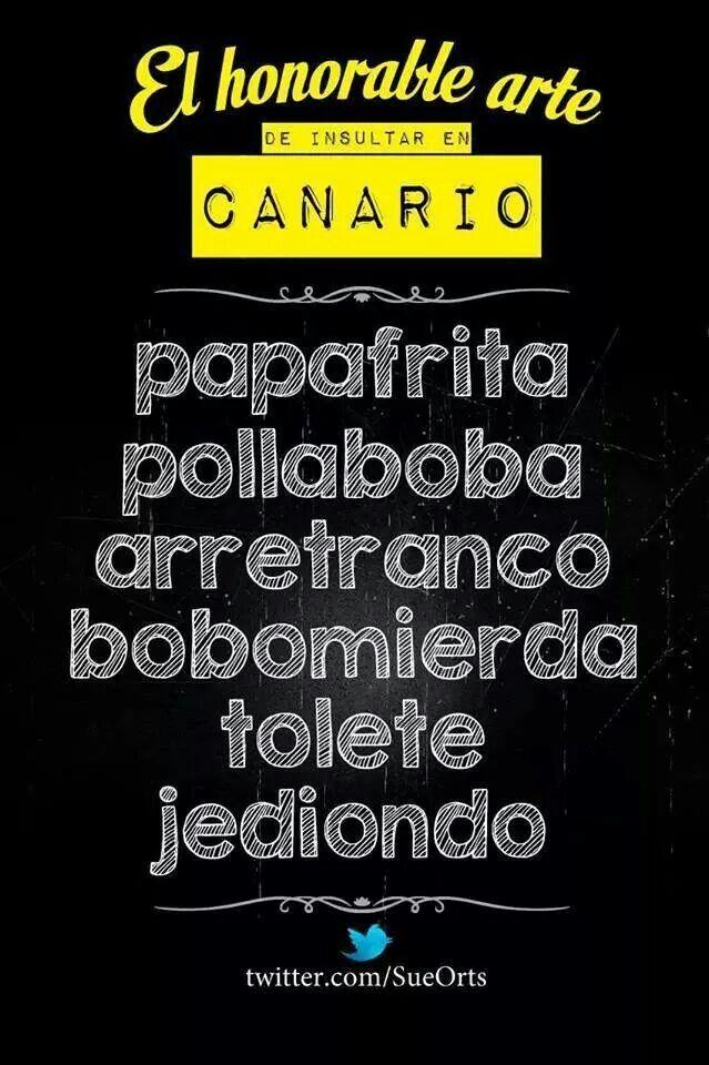 Palabras Canarias Canario Twitter Y Islas Canarias