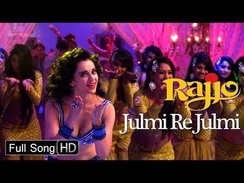 Julmi Re Julmi - HD - Kangana Ranaut - Rajjo (Full Song) - YouTube