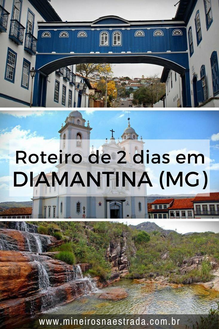 O que fazer em Diamantina. Veja roteiro para 2 ou 3 dias em Diamantina, Minas Gerais,cidade que faz parte do Caminho dos Diamantes da Estrada Real.