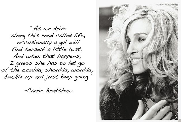 Sex And The CityWords Of Wisdom, Remember This, Carriebradshaw, The Cities, Carrie Bradshaw, Cities Quotes, Favorite Quotes, Thecity, True Stories