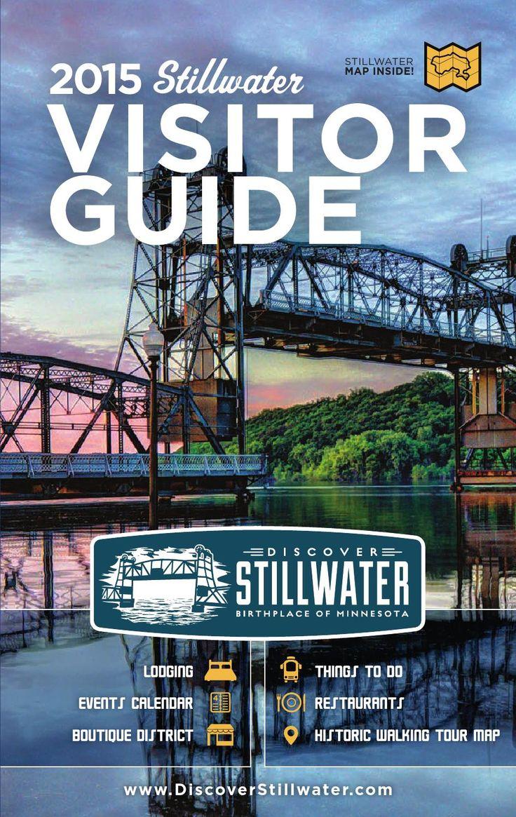 20 Best Ultimate Bucket List Images On Pinterest Cabin Pressure Switzbaby Discover Stillwater 2015 Visitor Guide Map