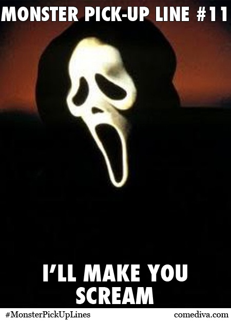 Happy Halloween! Monster Pick-Up Lines for your spooky pleasure! http://www.comediva.com/monster-pick-up-lines  ;-) Pls share? #HappyHalloween