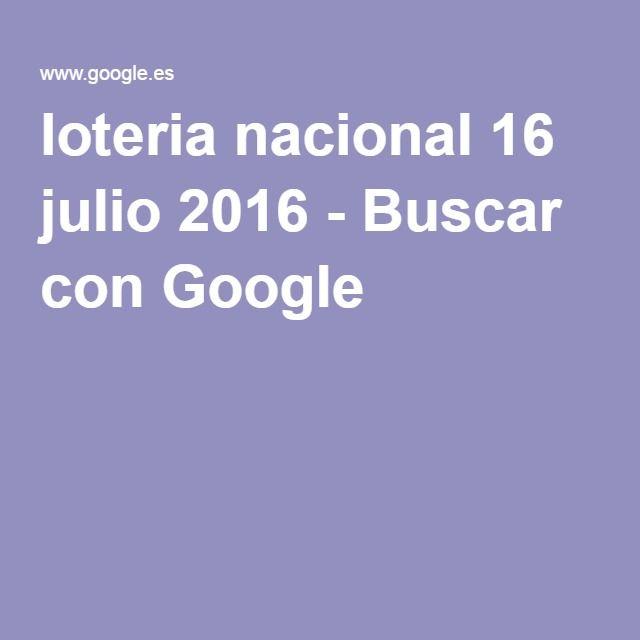 loteria nacional 16 julio 2016 - Buscar con Google
