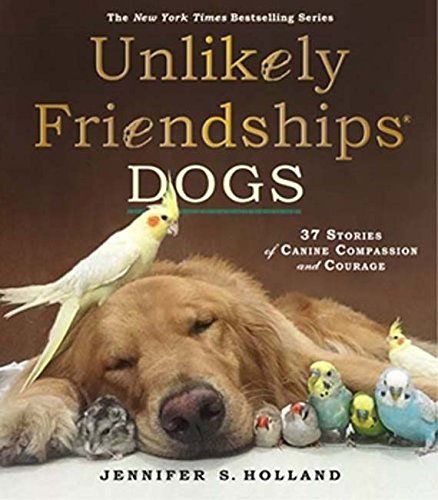 20 best kids books images on pinterest baby books kid books and any by this author unlikely friendships dogs 37 stories of canine compassi fandeluxe Image collections