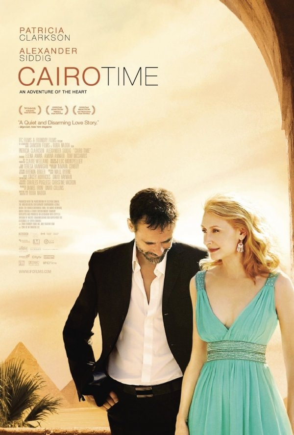 Cairo Time - Netfixed. Wonderful film. Highly recommend. Patricia Clarkson is my hero and Alexander Siddig is my new crush.