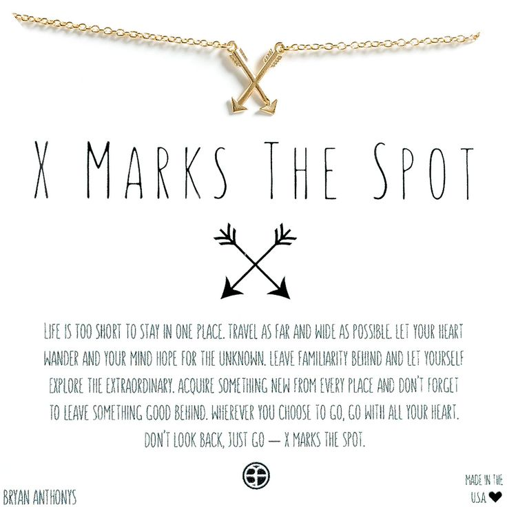 Bryan Anthonys X Marks The Spot Travel Necklace. Travel Often & Explore Always. Wanderlust. Perfect gift for girls who love to travel. Two dainty arrows thoughtfully cross to form an X.