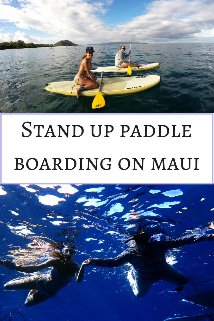 Stand up paddle boarding lessons on Maui are about more than just standing up!