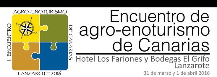 La Universidad de La Laguna participa en el I Encuentro de Agro-Enoturismo de Canarias que se celebra en Lanzarote