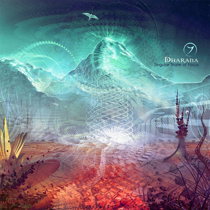 Dharana - Singular State of Focus | Zenon Records