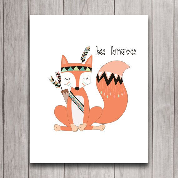 be brave tribal fox nursery wall art poster printable