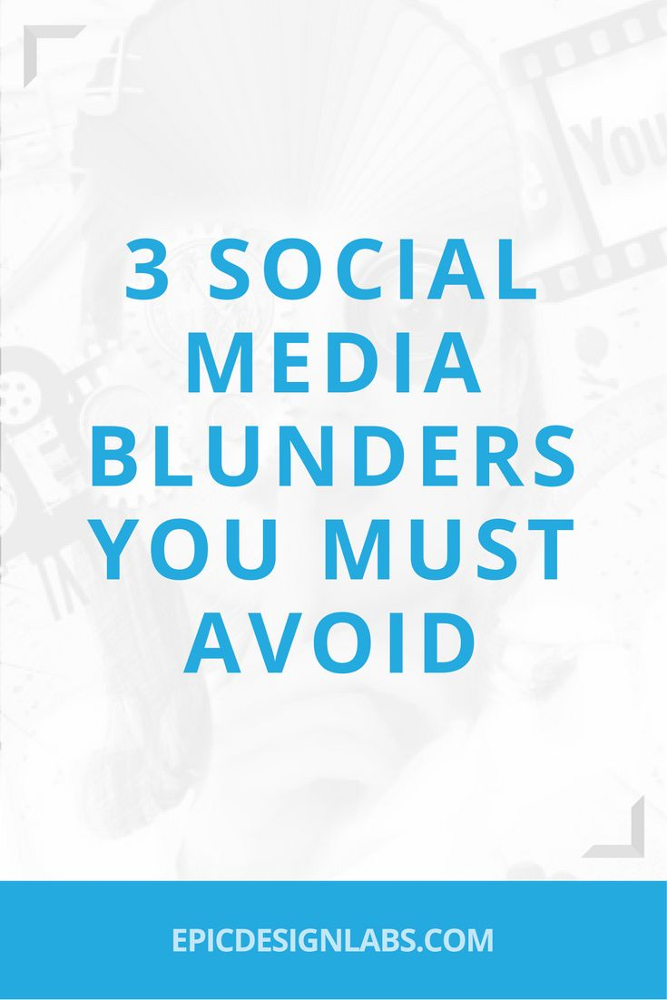 3 Social Media Blunders You Must Avoid, Online marketing news, and advice from the Portland Website Design and SEO experts