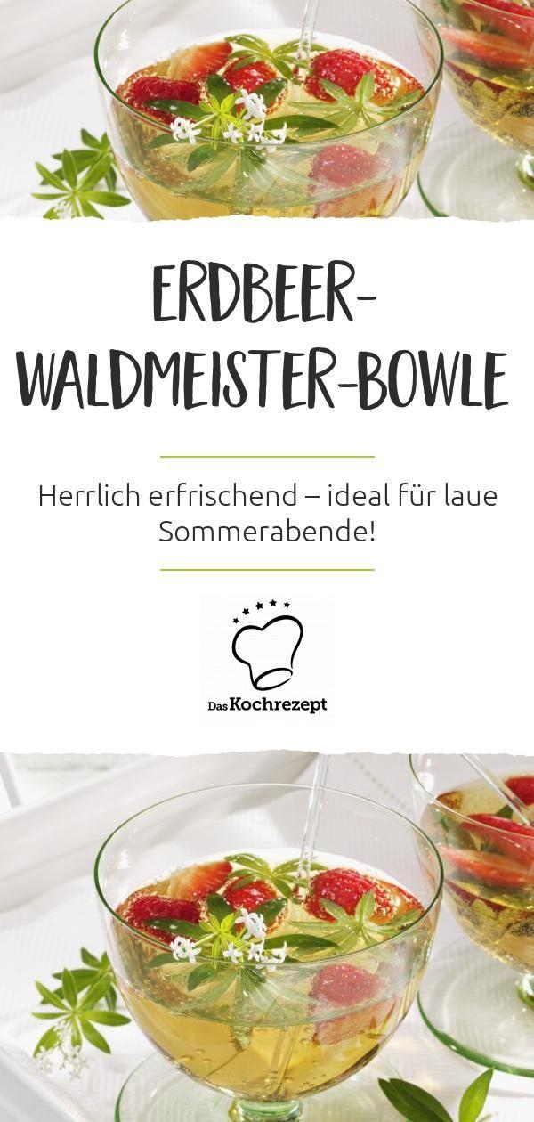 erdbeer waldmeister bowle rezept waldmeister bowle