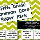5th Grade Common Core ELA/Math Super Pack -Includes over 350 pages of Essential Questions and Standards