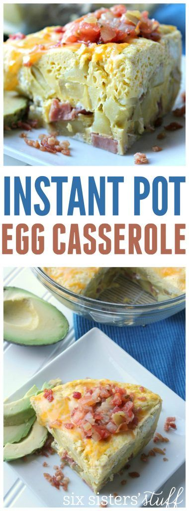 Instant Pot Egg Casserole recipe from SixSistersStuff.com | Quick  and healthy breakfast recipe | Brunch Ideas | Instant Pot Breakfast