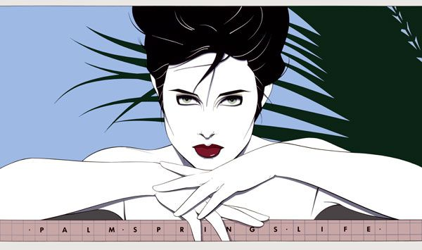 Patrick Nagel – My favorite. The cover of Palm Springs Life.