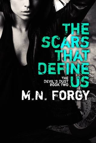 The Scars That Define Us (The Devil's Dust #2) by M.N. Forgy