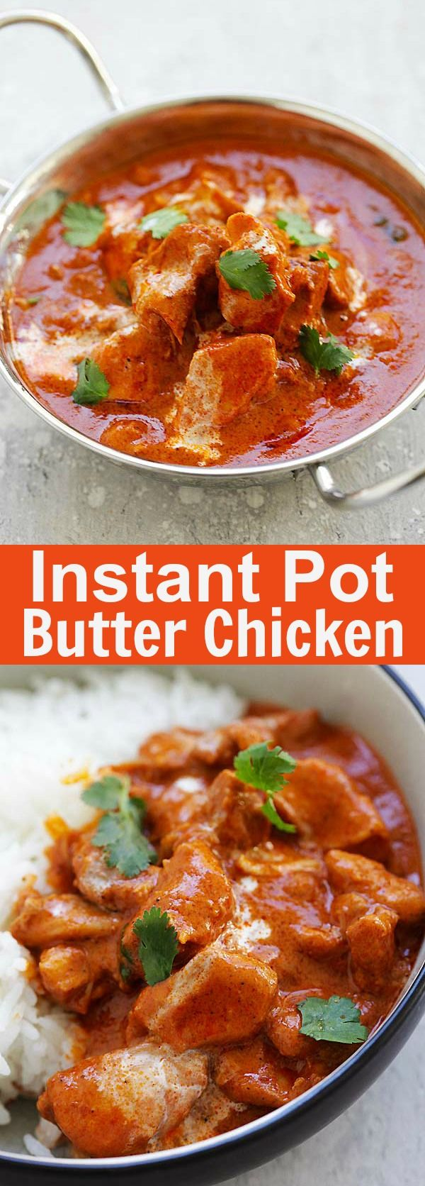 Instant Pot Butter Chicken - the best Indian butter chicken recipe with rich, creamy and delicious tomato butter chicken sauce | rasamalaysia.com