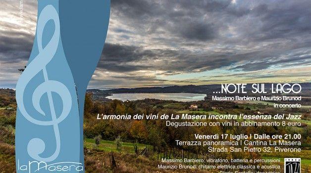 """Per festeggiare i suoi primi 10 anni La Masera organizza iniziative esclusive, tra cui """"Note sul Lago"""" (17/7)"""