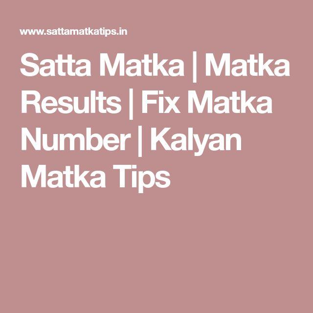 Satta Matka | Matka Results | Fix Matka Number | Kalyan Matka Tips
