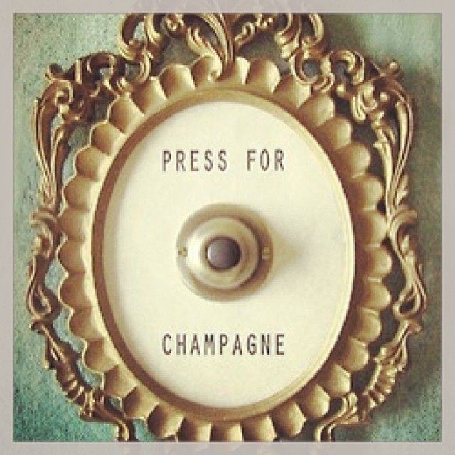 Press for Chamapgne - yes!