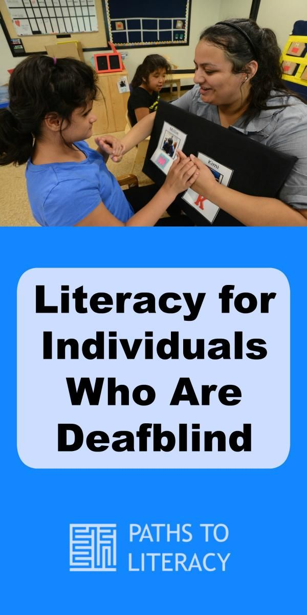 Overview of literacy for children and youth who are deafblind