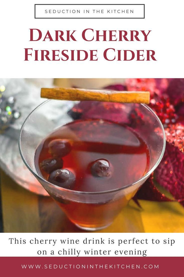 Looking For An Easy Wine Cocktail Dark Cherry Fireside Cider Is An Easy Slow Cooker Holiday Wine C Christmas Drinks Recipes Mixed Drinks Recipes Cider Recipe