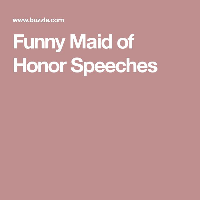 Funny Maid Of Honor Speeches Thatll Have Your Guests In Splits Bridesmaid SpeechesBridesmaid Speech ExamplesWedding ExamplesSister