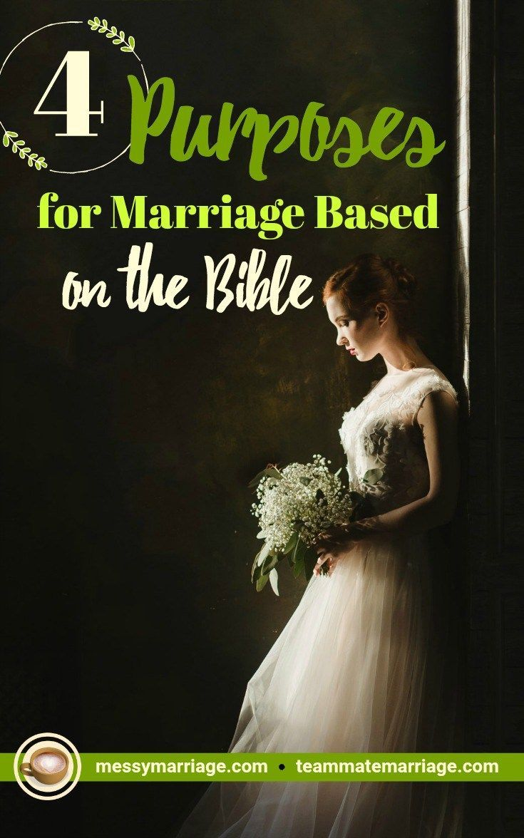 marriage's definition and purposes according to the bible | marriage