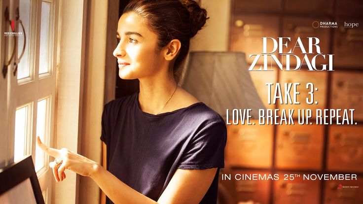 Dear Zindagi Take 3: Love. BreakUp. Repeat | Alia Bhatt, Shah Rukh Khan ...