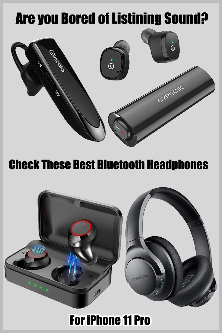 Best Iphone 11 Pro Bluetooth Headphone For Better Listening Iphone Bluetooth Best Iphone Iphone 11