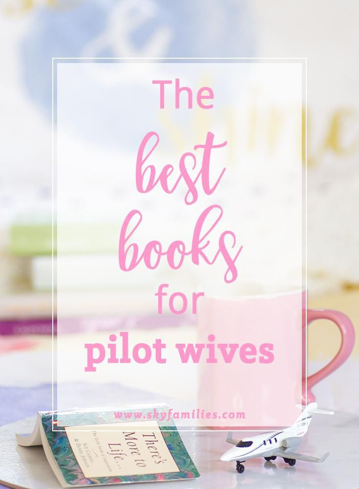 A collection of fantastic books to read if you're a pilot wife!