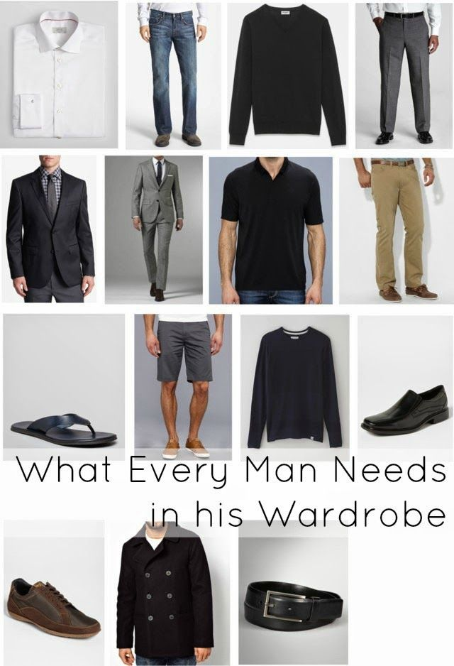 What every man needs in his wardrobe. A list of men's wardrobe essentials that will provide a closet ready for anything.