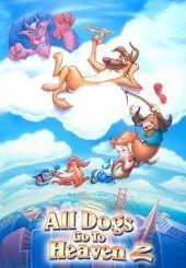 Alle Honden Gaan naar de Hemel 2