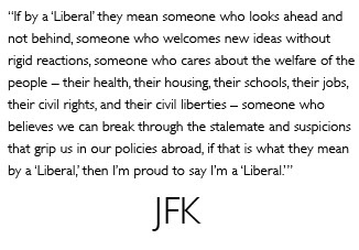 john kennedy liberal quote