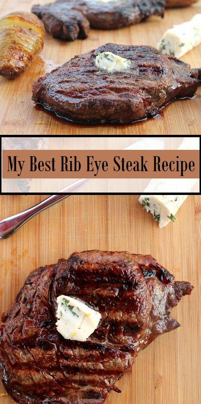 My Best Rib Eye Steak Recipe | Best rib eye steak recipe. Ribeye steak recipes. Good steak recipes