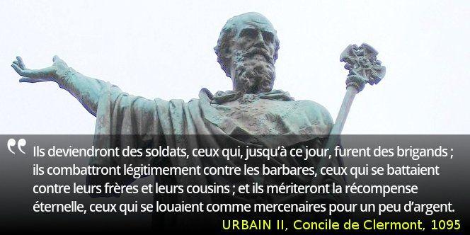 Le pape Urbain II prêche la première croisade, promettant aux croisés le paradis #histoire de #France en #citations