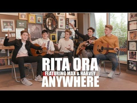 (21) Rita Ora - Anywhere (Cover by New Hope Club FT. Max & Harvey) - YouTube