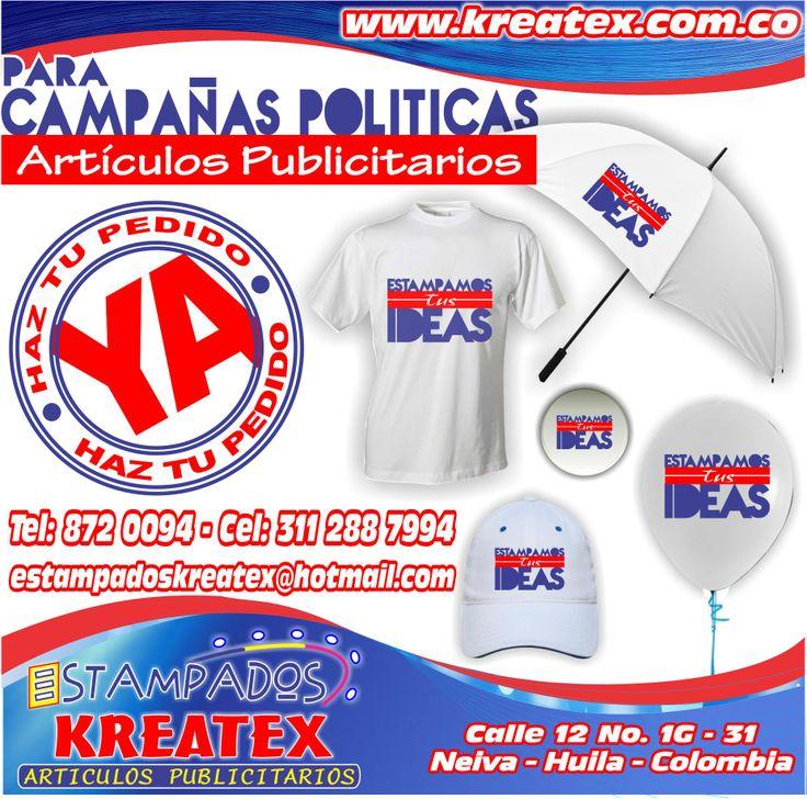 Para CAMPAÑAS POLITICAS www.kreatex.com.co