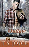 For the Heart of an Outlaw (Outlaw Shifters Book 3) by T. S. Joyce (Author) #Kindle US #NewRelease #Romance #eBook #ad