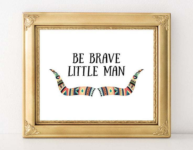 Be Brave Little Man Printable Art Print Tribal Bull Horns Native American…